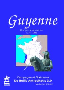 Guyenne - La Guerre de Cent Ans pour DBA