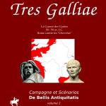 Tres Galliae ou la guerre des Gaules